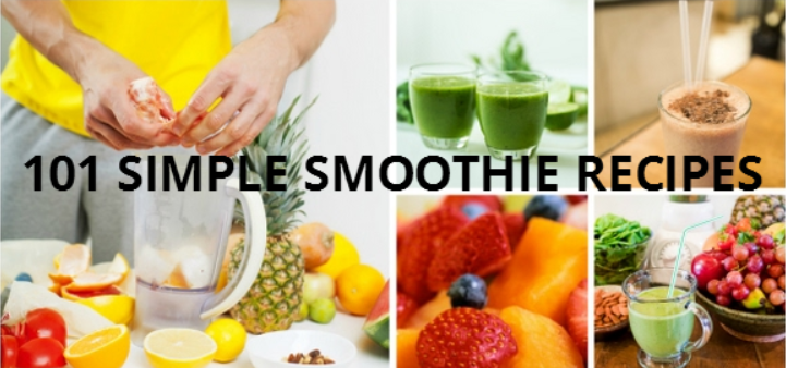 101 simple smoothie recipes